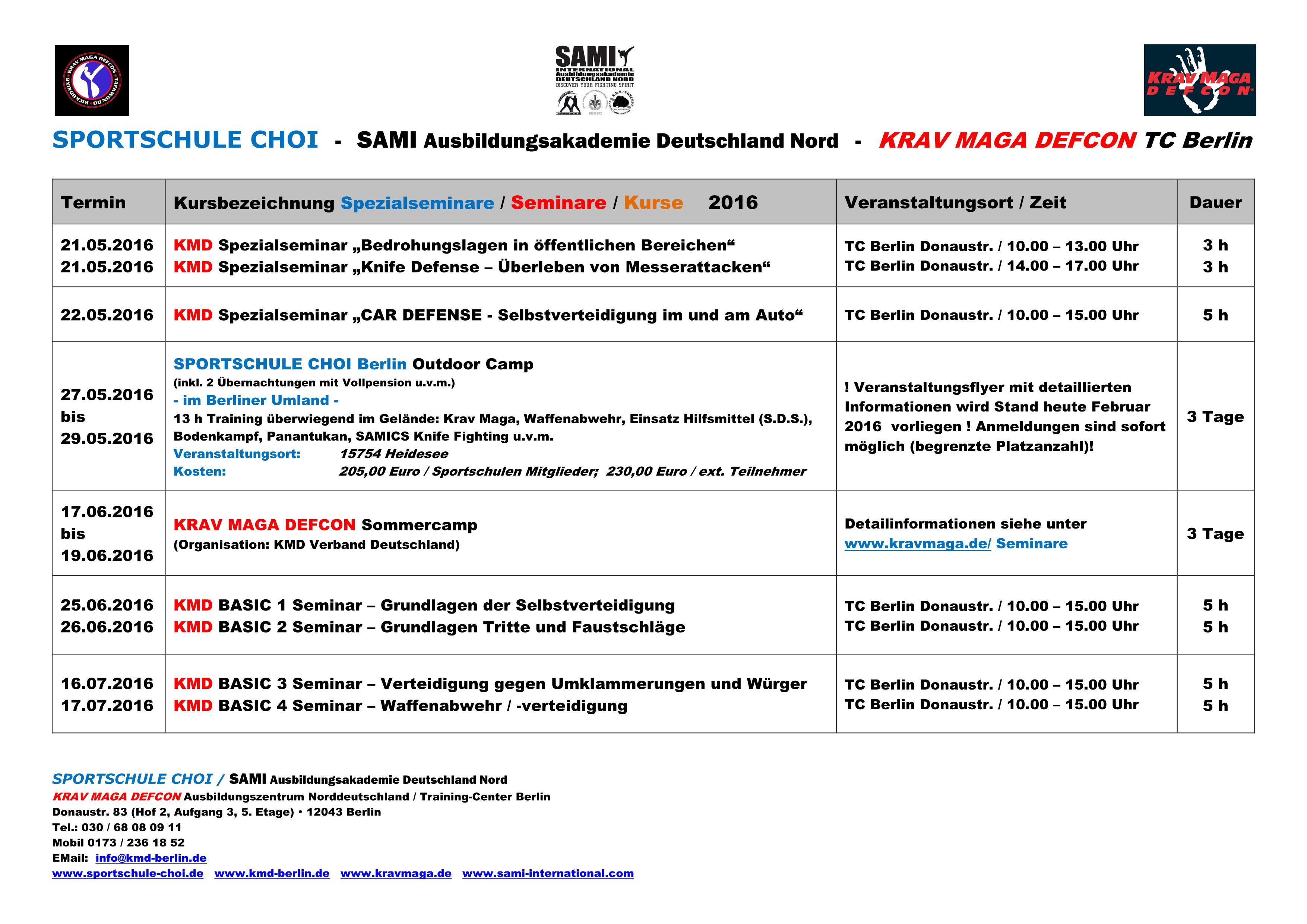 Viel Spaß mit den Seminaren wünscht Euch Euer Trainerteam des KMD TC Berlin